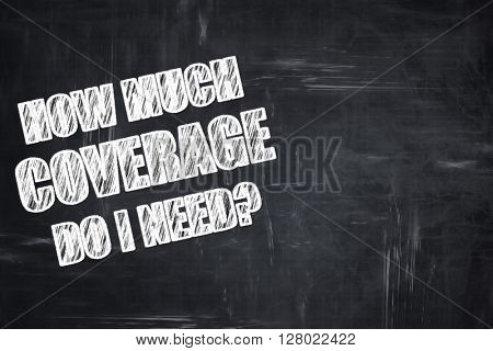 Chalkboard writing: how much coverage do i need
