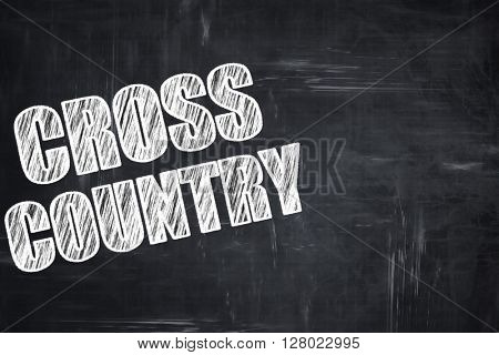 Chalkboard writing: cross country sign background