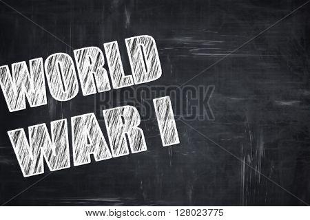 Chalkboard writing: World war 1 background