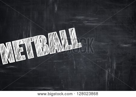 Chalkboard writing: netball sign background