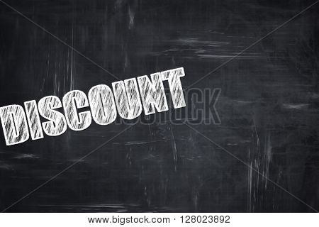 Chalkboard writing: discount sign background