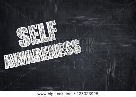 Chalkboard writing: self awareness