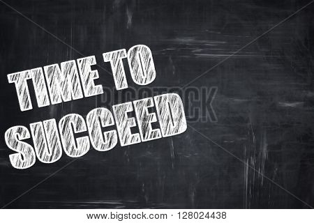 Chalkboard writing: time to succeed