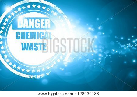 Blue stamp on a glittering background: Chemical waste sign