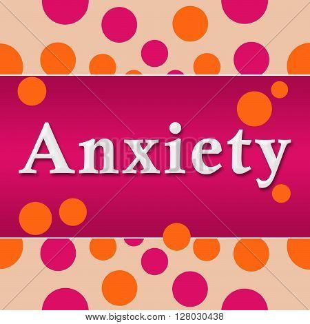 Anxiety text written over pink orange background.
