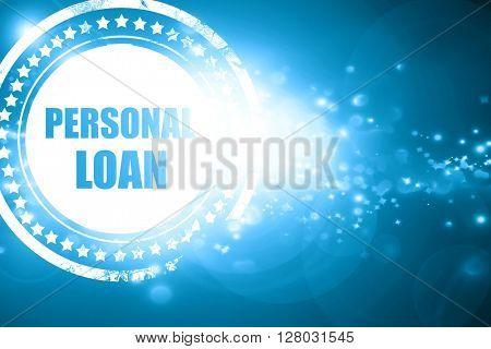 Blue stamp on a glittering background: personal loan