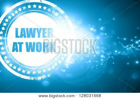 Blue stamp on a glittering background: lawyer at work