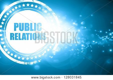 Blue stamp on a glittering background: public relations