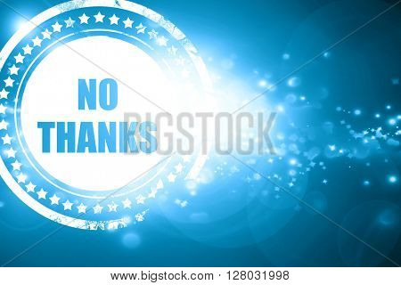 Blue stamp on a glittering background: no thanks sign