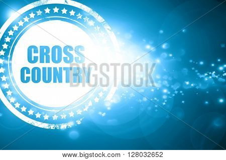 Blue stamp on a glittering background: cross country sign backgr