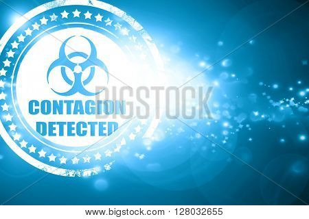 Blue stamp on a glittering background: Contagion concept backgro