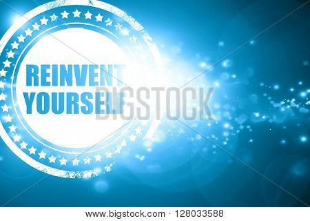 Blue stamp on a glittering background: reinvent yourself