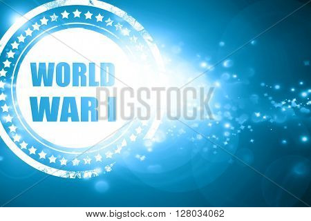 Blue stamp on a glittering background: World war 1 background