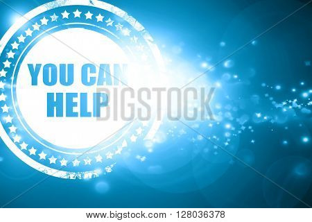 Blue stamp on a glittering background: you can help