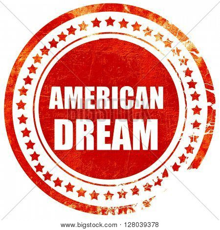 american dream, grunge red rubber stamp on a solid white backgro