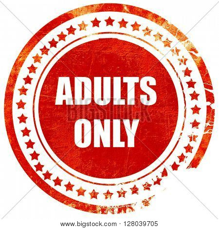 adults only sign, grunge red rubber stamp on a solid white backg