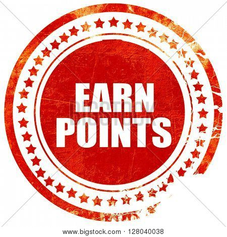 earn points, grunge red rubber stamp on a solid white background