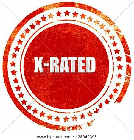 Xrated sign isolated, grunge red rubber stamp on a solid white b
