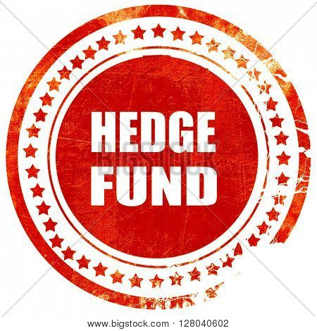 hedge fund, grunge red rubber stamp on a solid white background