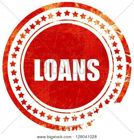 loans, grunge red rubber stamp on a solid white background