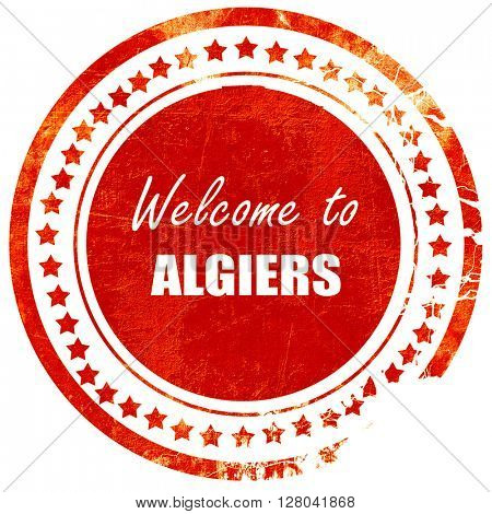 Welcome to algiers, grunge red rubber stamp on a solid white bac