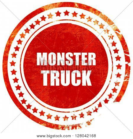 monster truck sign background, grunge red rubber stamp on a soli