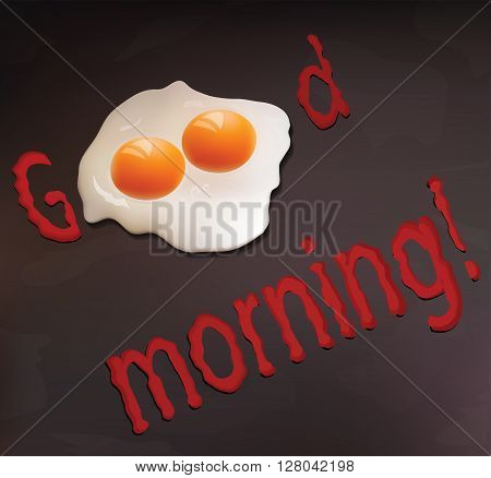 Good morning for your design, scrambled egg with ketchup