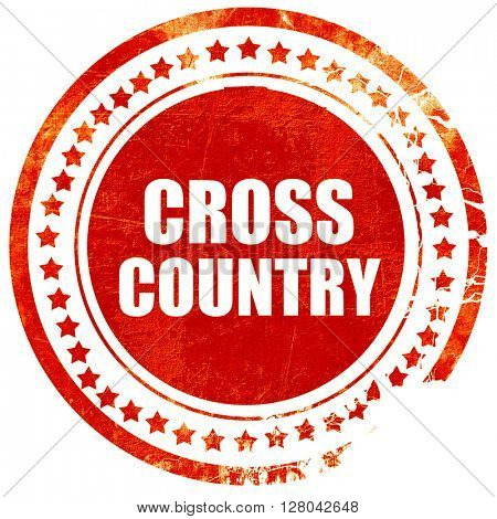 cross country sign background, grunge red rubber stamp on a soli