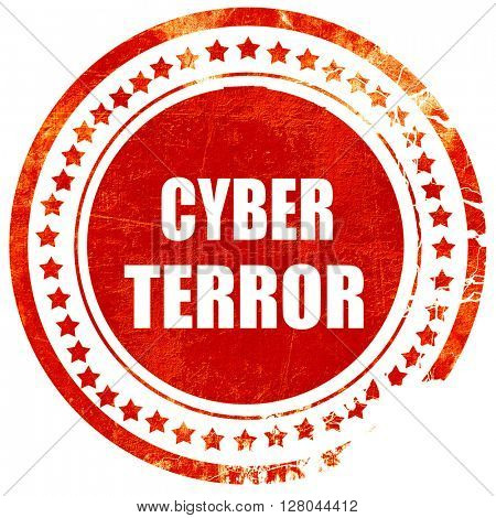 Cyber terror background, grunge red rubber stamp on a solid whit