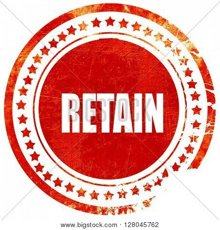 retain, grunge red rubber stamp on a solid white background
