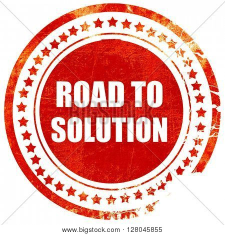 road to solution, grunge red rubber stamp on a solid white backg