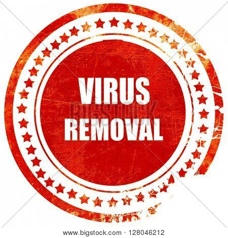 Virus removal background, grunge red rubber stamp on a solid whi