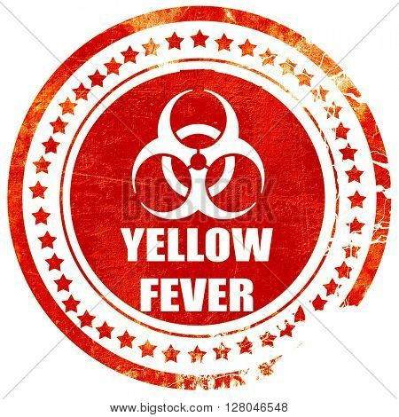 yellow fever concept background, grunge red rubber stamp on a so