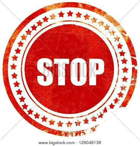 stop sign background, grunge red rubber stamp on a solid white background
