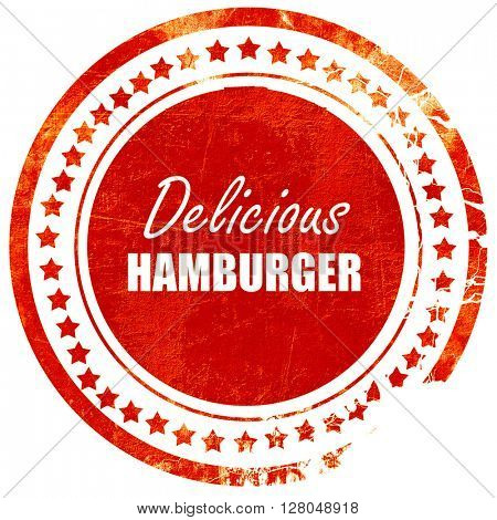 Delicious hamburger sign, grunge red rubber stamp on a solid white background