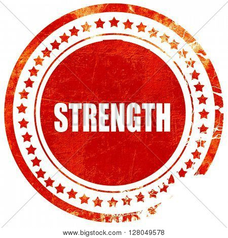 strength, grunge red rubber stamp on a solid white background