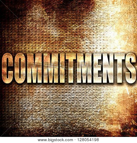 commitments, written on vintage metal texture