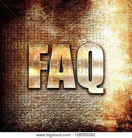 faq, written on vintage metal texture