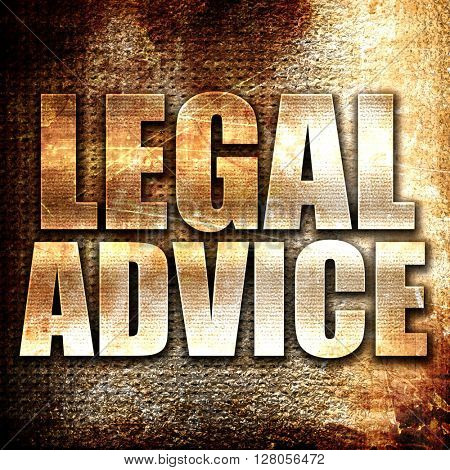 legal advice, written on vintage metal texture
