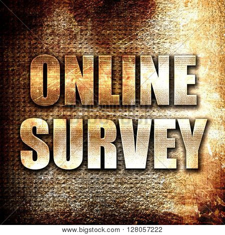 online survey, written on vintage metal texture