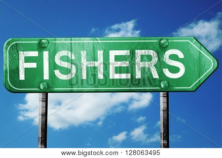 fishers road sign , worn and damaged look