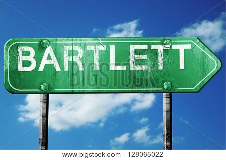bartlett road sign , worn and damaged look