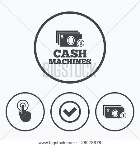 ATM cash machine withdrawal icons. Click here, check PIN number, processing and cash withdrawal symbols. Icons in circles.