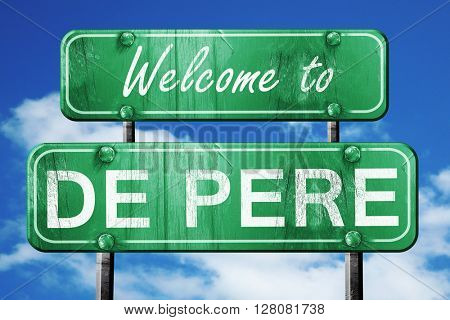 de pere vintage green road sign with blue sky background