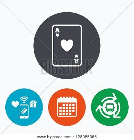 Casino sign icon. Playing card symbol. Ace of hearts. Mobile payments, calendar and wifi icons. Bus shuttle.