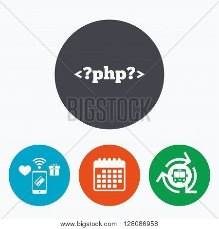 PHP sign icon. Programming language symbol. Mobile payments, calendar and wifi icons. Bus shuttle.