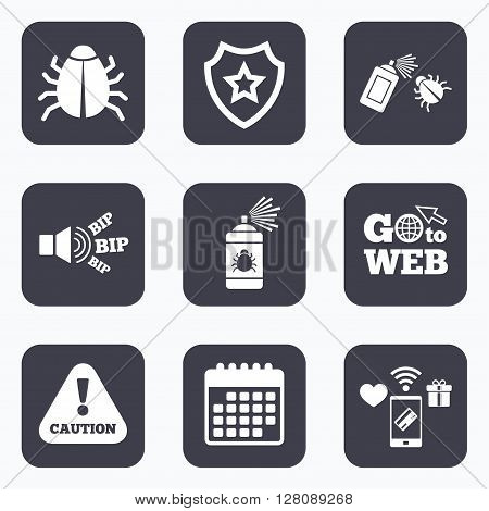 Mobile payments, wifi and calendar icons. Bug disinfection icons. Caution attention symbol. Insect fumigation spray sign. Go to web symbol.