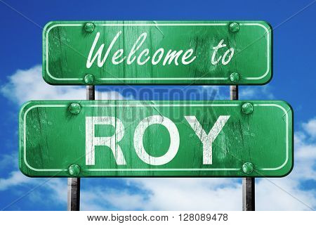 roy vintage green road sign with blue sky background