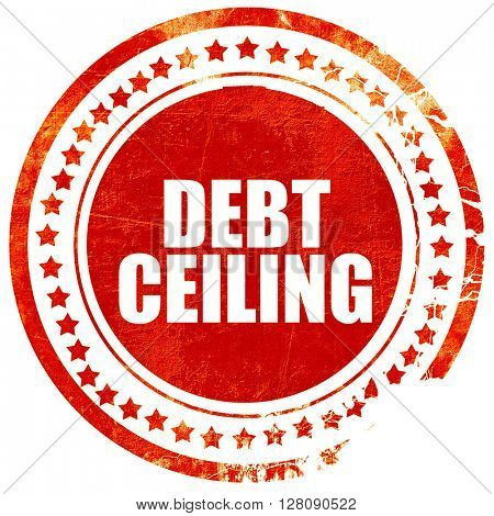 debt ceiling, grunge red rubber stamp with rough lines and edges