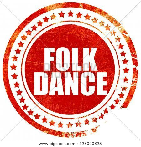 folk dance, grunge red rubber stamp with rough lines and edges
